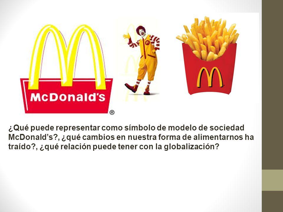 ¿Qué puede representar como símbolo de modelo de sociedad McDonald's