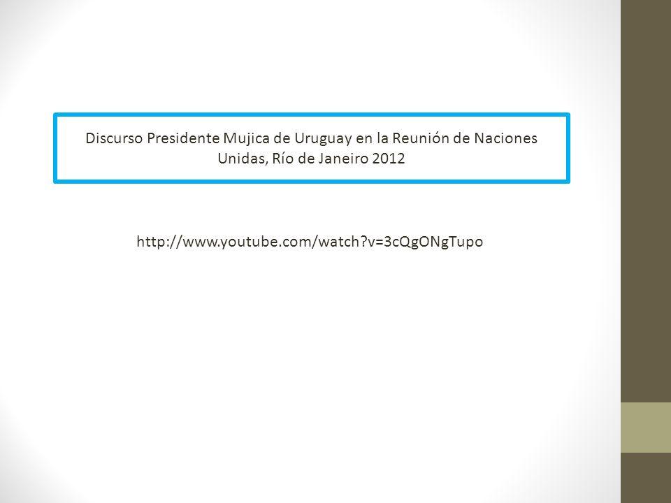 Discurso Presidente Mujica de Uruguay en la Reunión de Naciones Unidas, Río de Janeiro 2012
