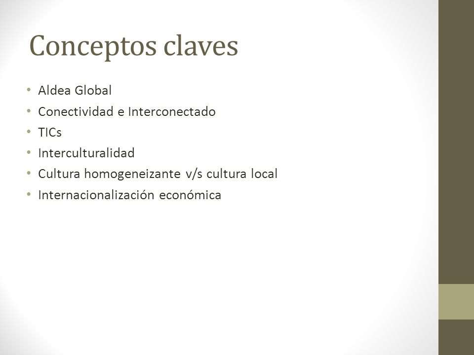 Conceptos claves Aldea Global Conectividad e Interconectado TICs