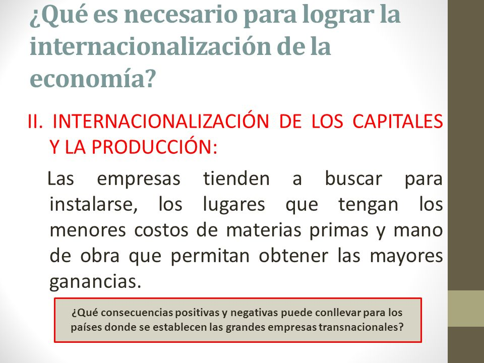 ¿Qué es necesario para lograr la internacionalización de la economía