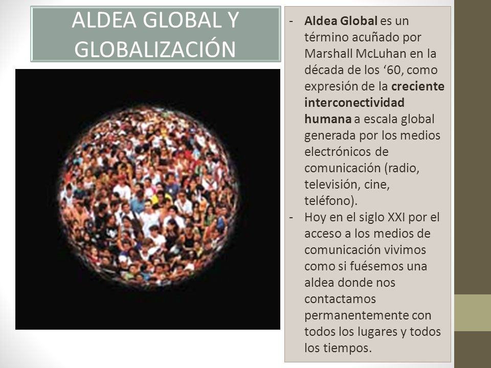 ALDEA GLOBAL Y GLOBALIZACIÓN