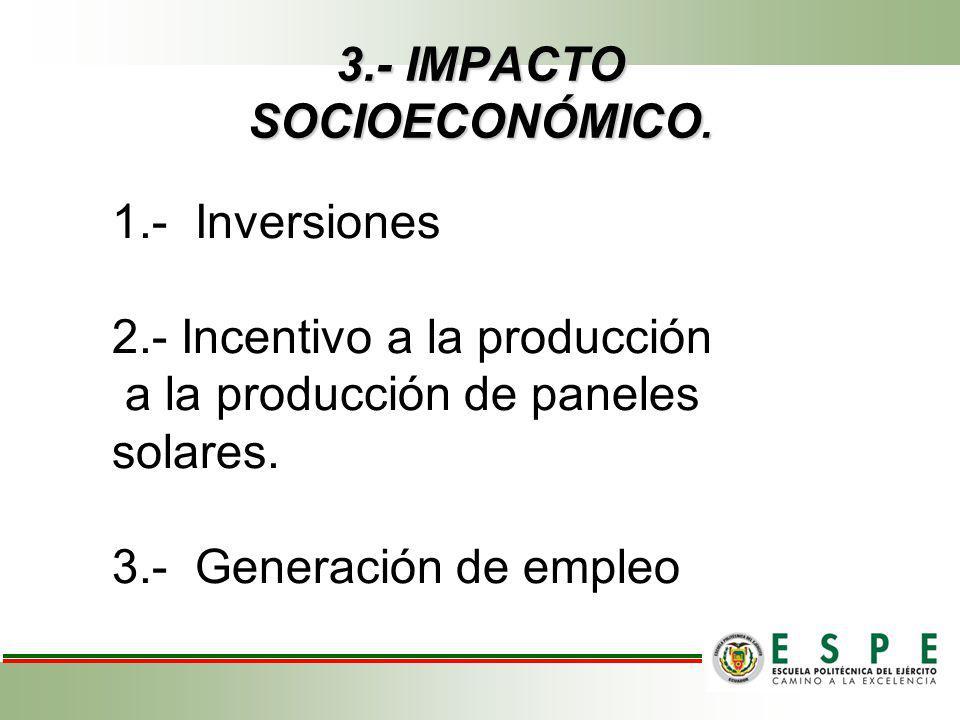 3.- IMPACTO SOCIOECONÓMICO.