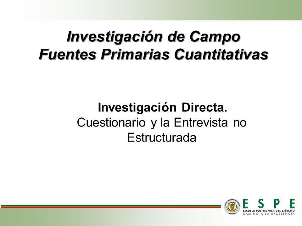 Investigación de Campo Fuentes Primarias Cuantitativas