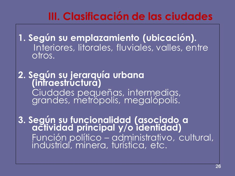 III. Clasificación de las ciudades