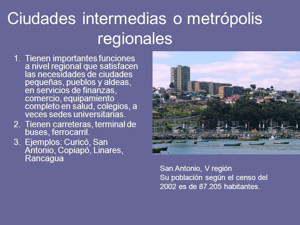 Ciudades intermedias o metrópolis regionales