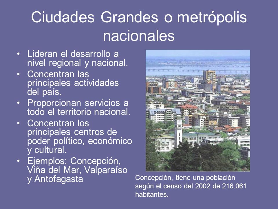 Ciudades Grandes o metrópolis nacionales