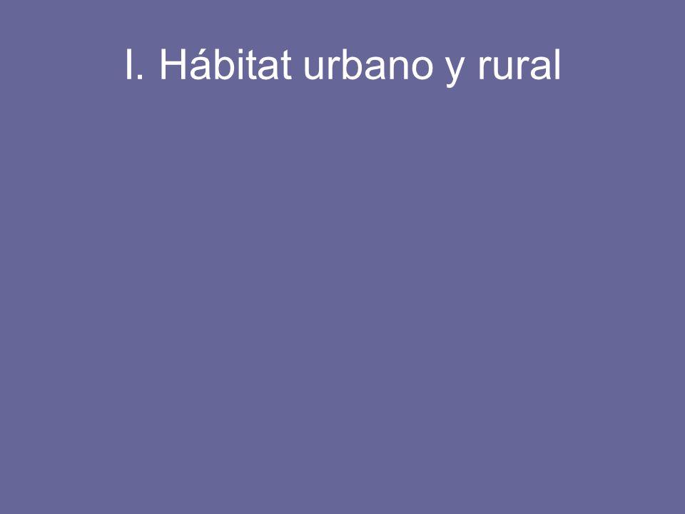 I. Hábitat urbano y rural