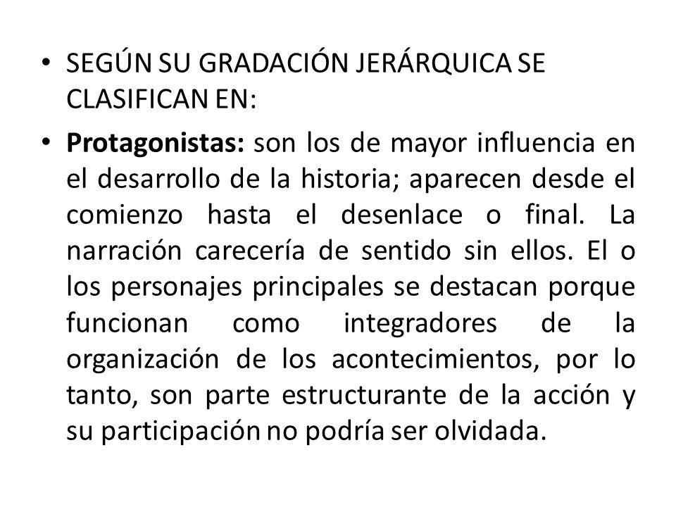 SEGÚN SU GRADACIÓN JERÁRQUICA SE CLASIFICAN EN: