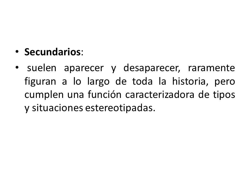 Secundarios: