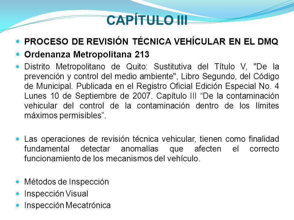 CAPÍTULO III PROCESO DE REVISIÓN TÉCNICA VEHÍCULAR EN EL DMQ