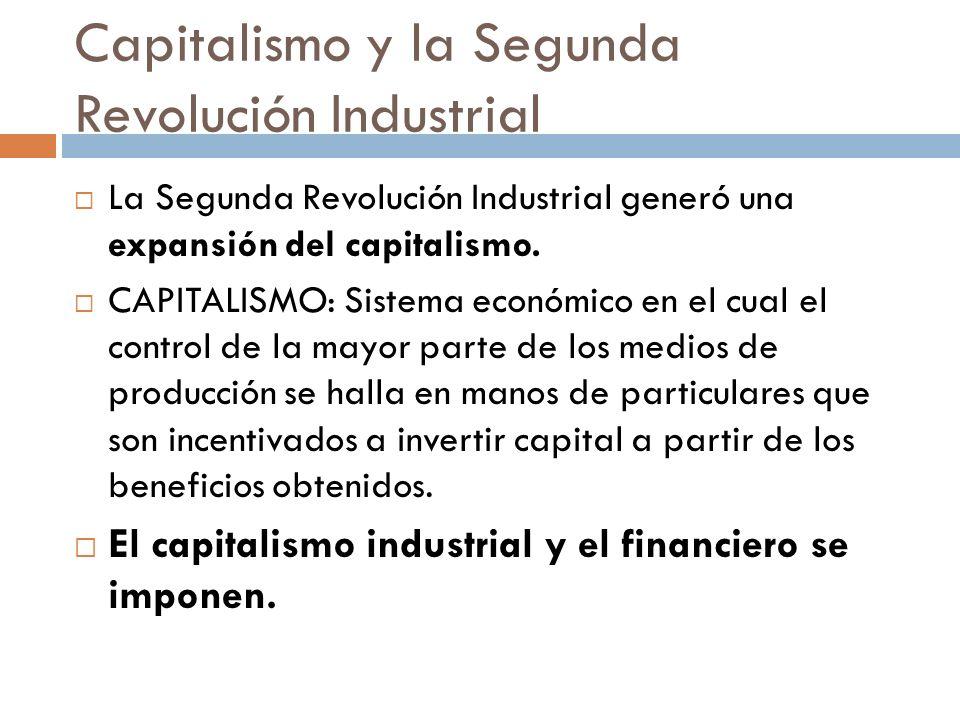 Capitalismo y la Segunda Revolución Industrial