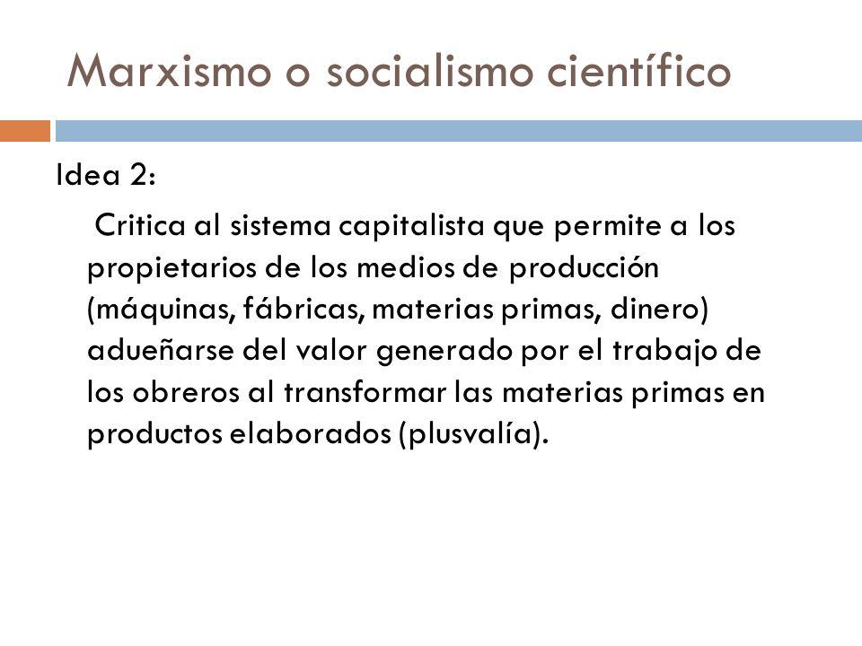 Marxismo o socialismo científico