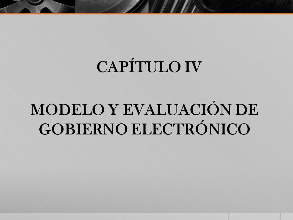 MODELO Y EVALUACIÓN DE GOBIERNO ELECTRÓNICO