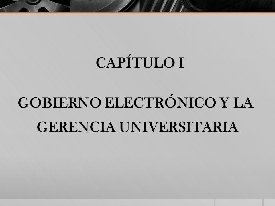 GOBIERNO ELECTRÓNICO Y LA GERENCIA UNIVERSITARIA