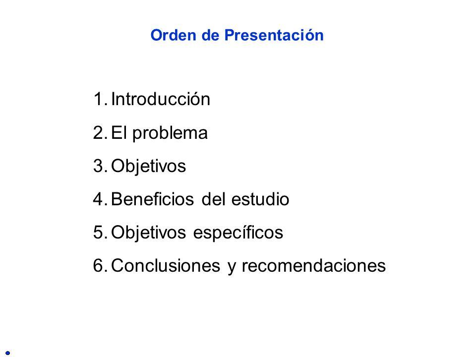 Beneficios del estudio Objetivos específicos