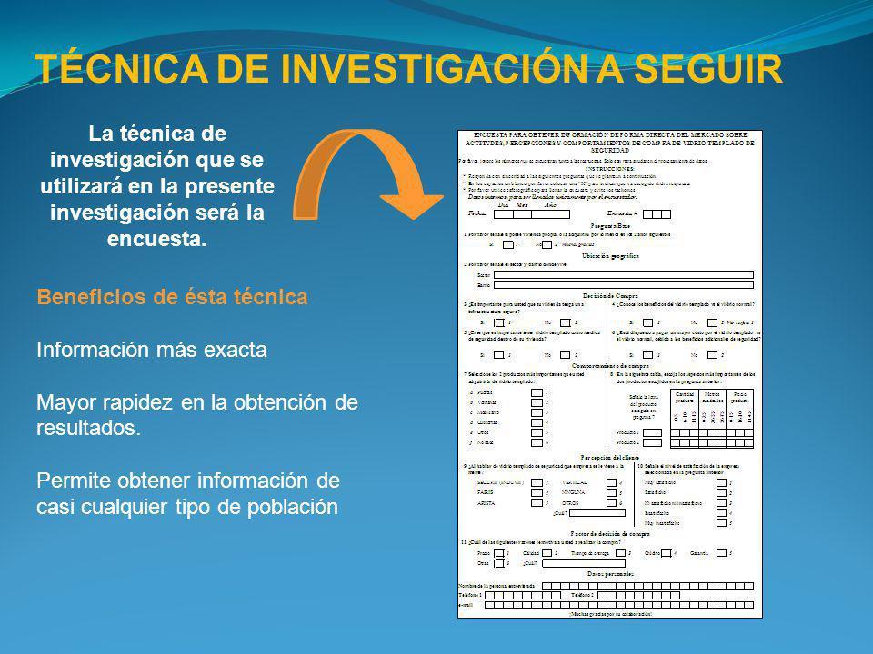 TÉCNICA DE INVESTIGACIÓN A SEGUIR