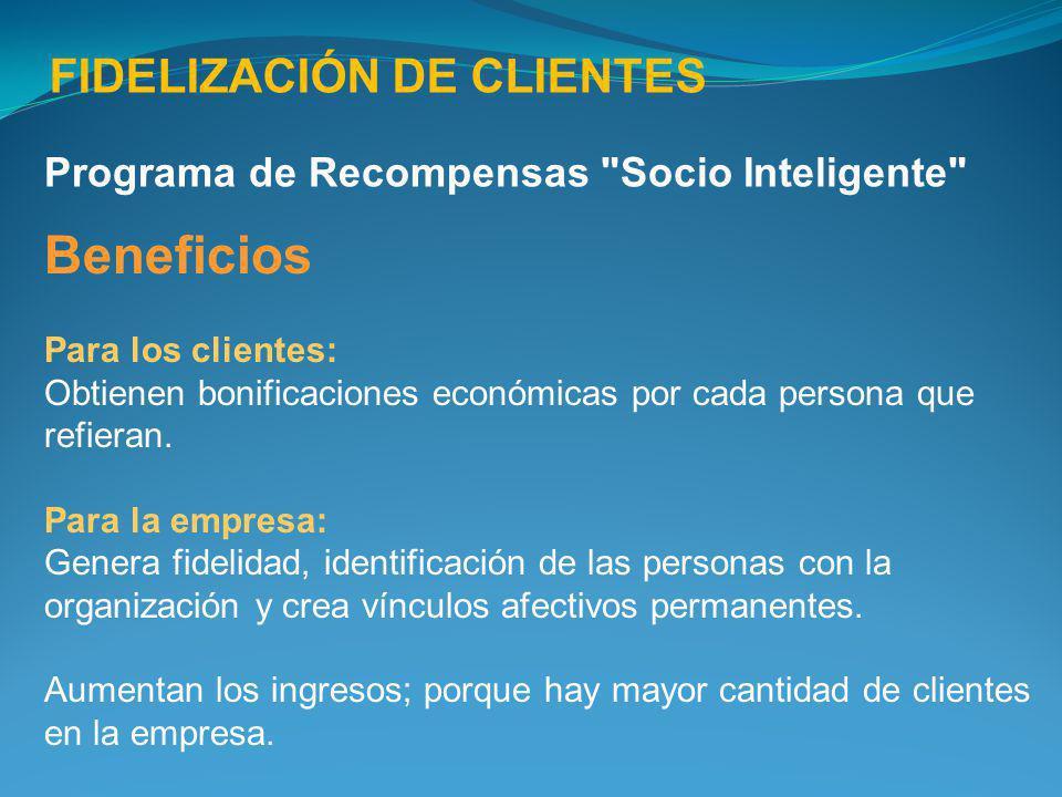 Beneficios FIDELIZACIÓN DE CLIENTES