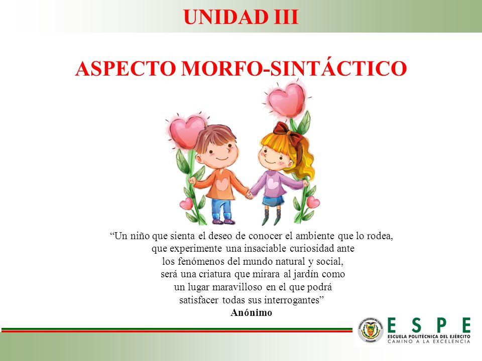 ASPECTO MORFO-SINTÁCTICO