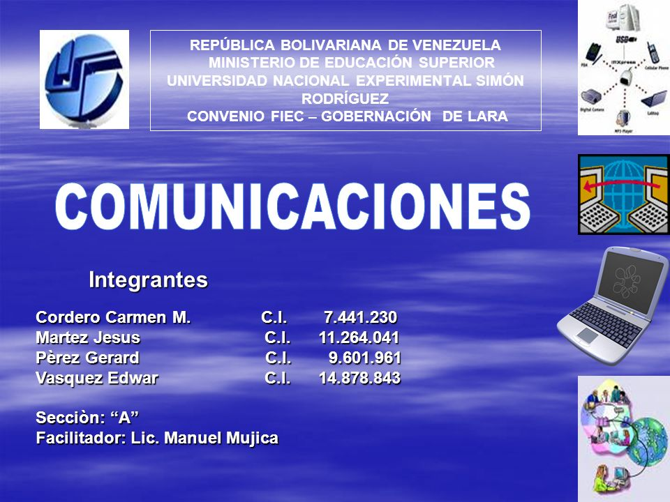 COMUNICACIONES Integrantes Cordero Carmen M. C.I. 7.441.230