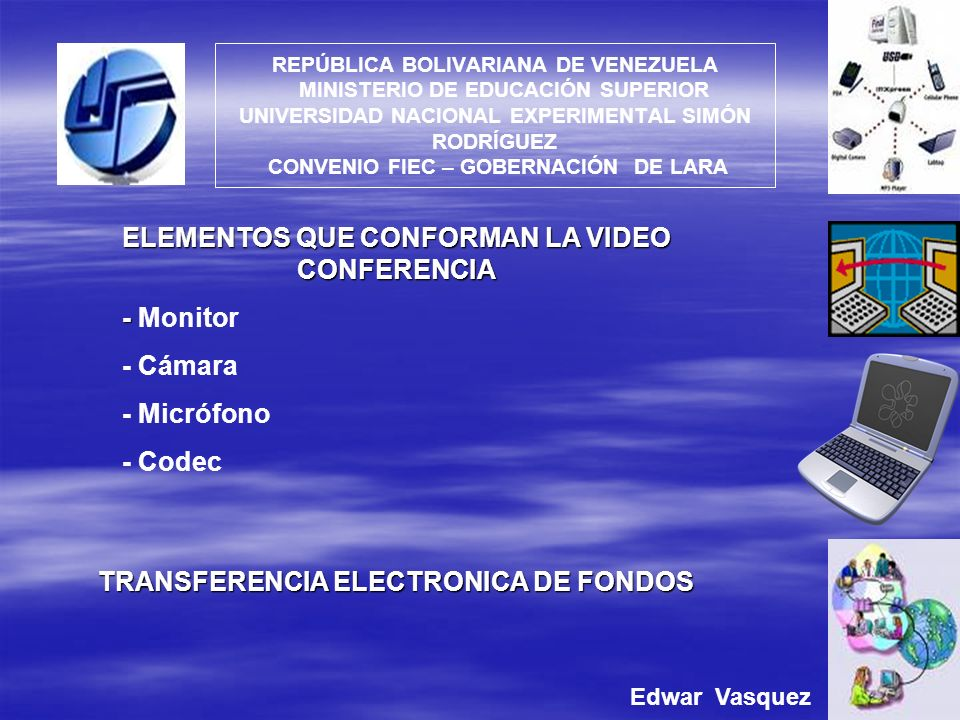 ELEMENTOS QUE CONFORMAN LA VIDEO CONFERENCIA - Monitor - Cámara