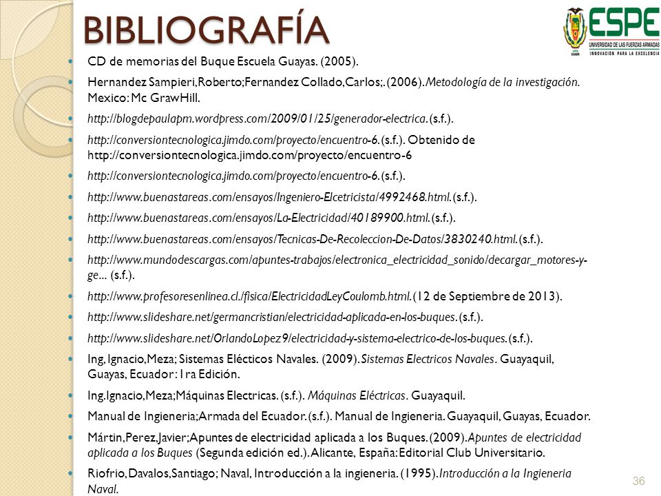 BIBLIOGRAFÍA CD de memorias del Buque Escuela Guayas. (2005).