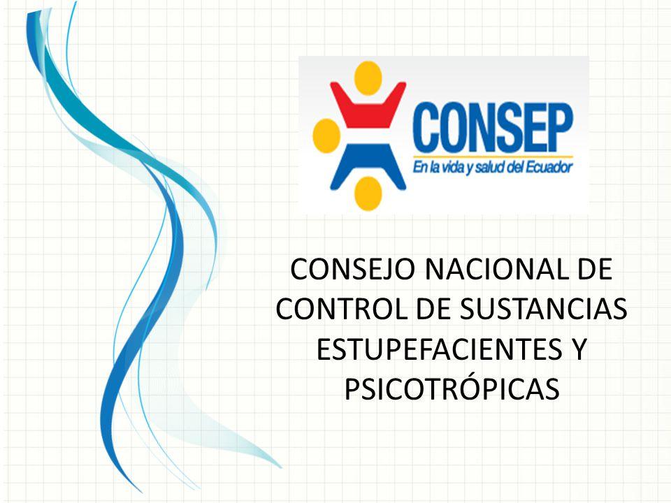 CONSEJO NACIONAL DE CONTROL DE SUSTANCIAS ESTUPEFACIENTES Y PSICOTRÓPICAS