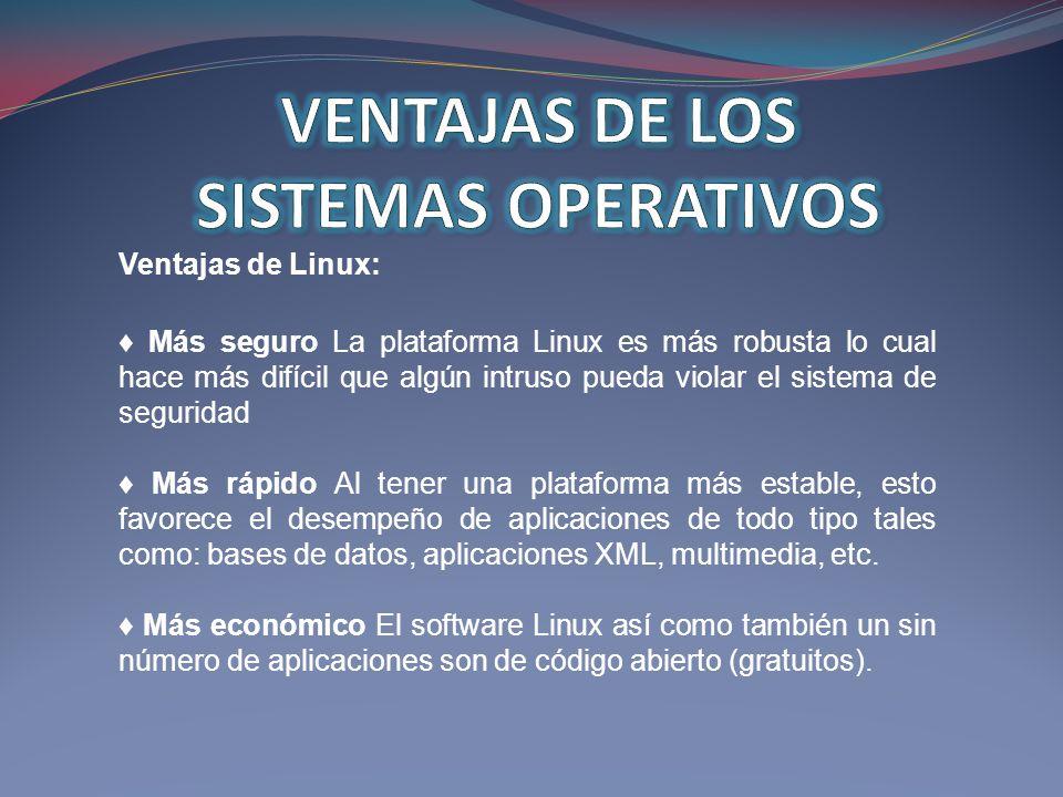 VENTAJAS DE LOS SISTEMAS OPERATIVOS