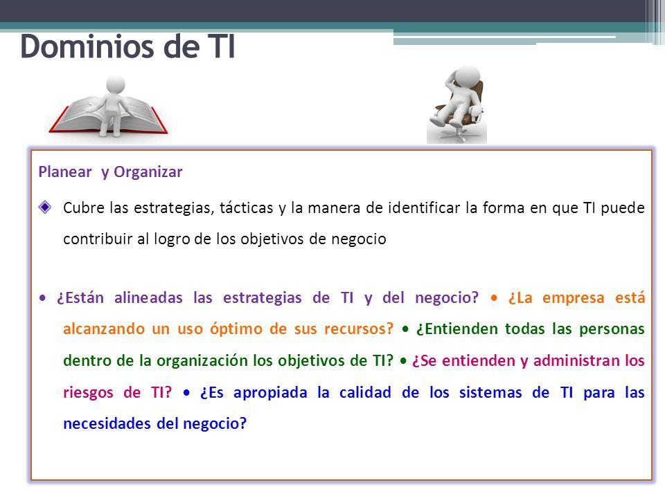 Dominios de TI Planear y Organizar