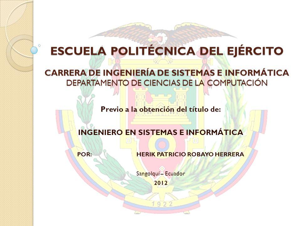 ESCUELA POLITÉCNICA DEL EJÉRCITO CARRERA DE INGENIERÍA DE SISTEMAS E INFORMÁTICA DEPARTAMENTO DE CIENCIAS DE LA COMPUTACIÓN