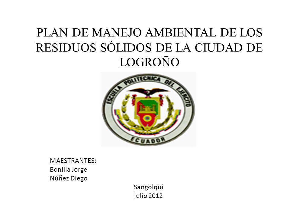 PLAN DE MANEJO AMBIENTAL DE LOS RESIDUOS SÓLIDOS DE LA CIUDAD DE LOGROÑO