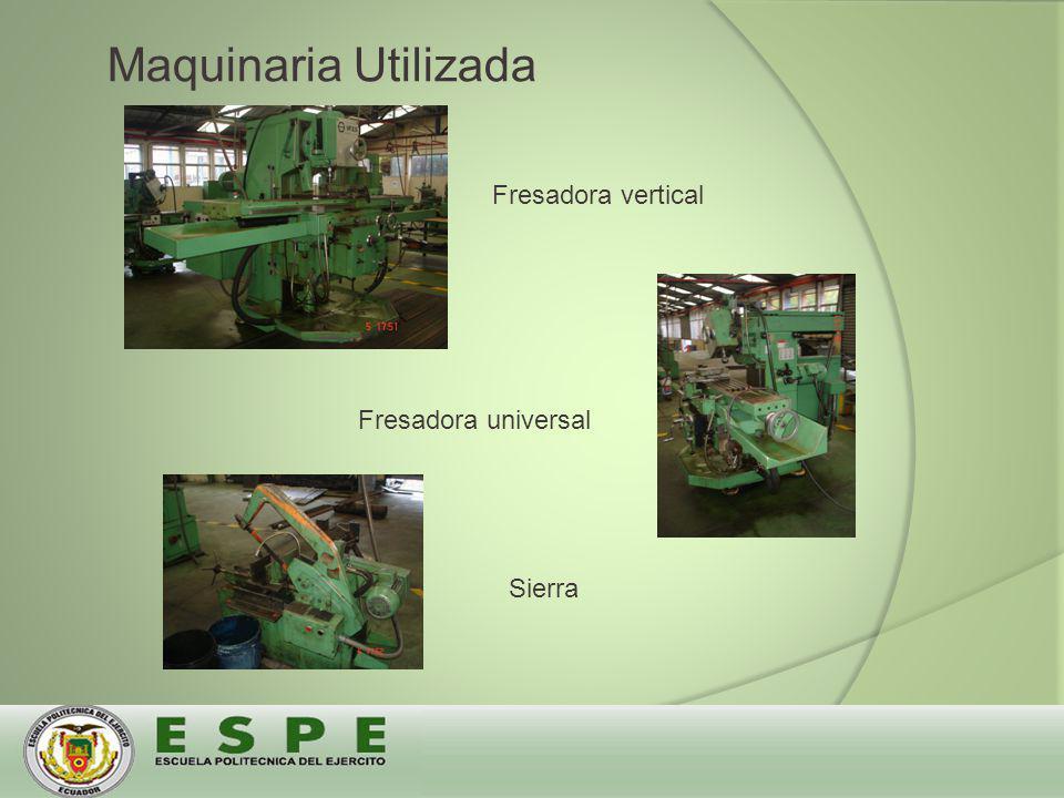 Maquinaria Utilizada Fresadora vertical Fresadora universal Sierra