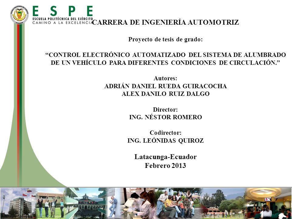 CARRERA DE INGENIERÍA AUTOMOTRIZ Latacunga-Ecuador Febrero 2013