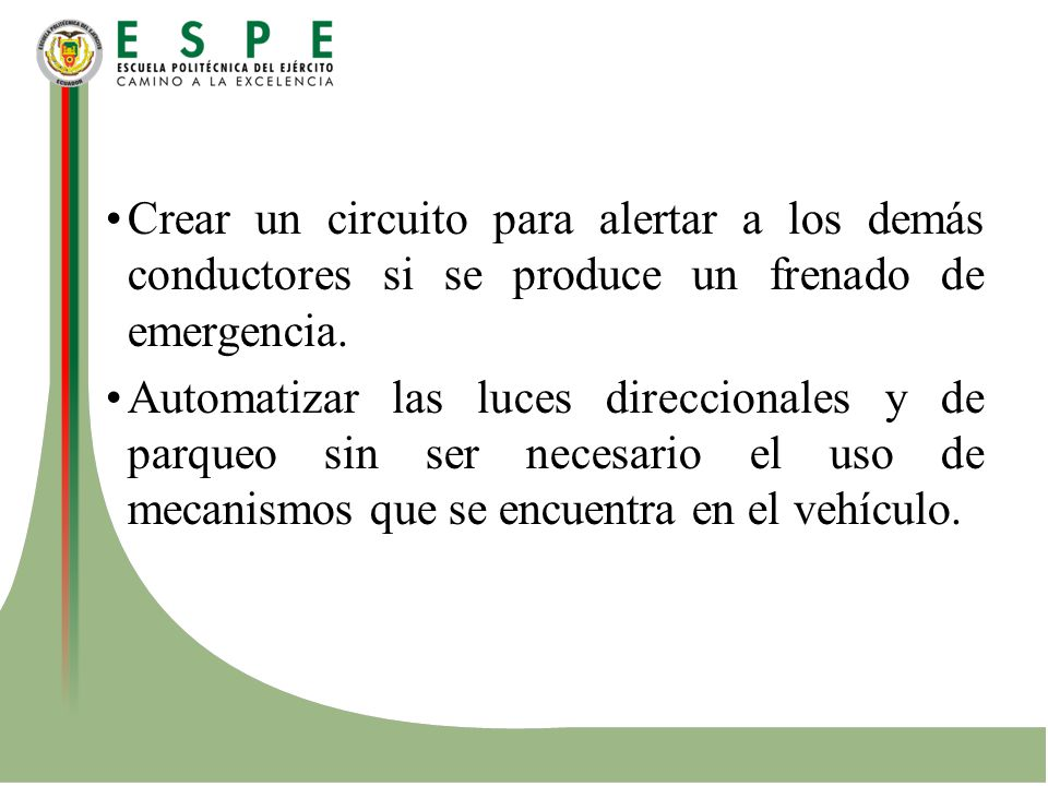 Crear un circuito para alertar a los demás conductores si se produce un frenado de emergencia.