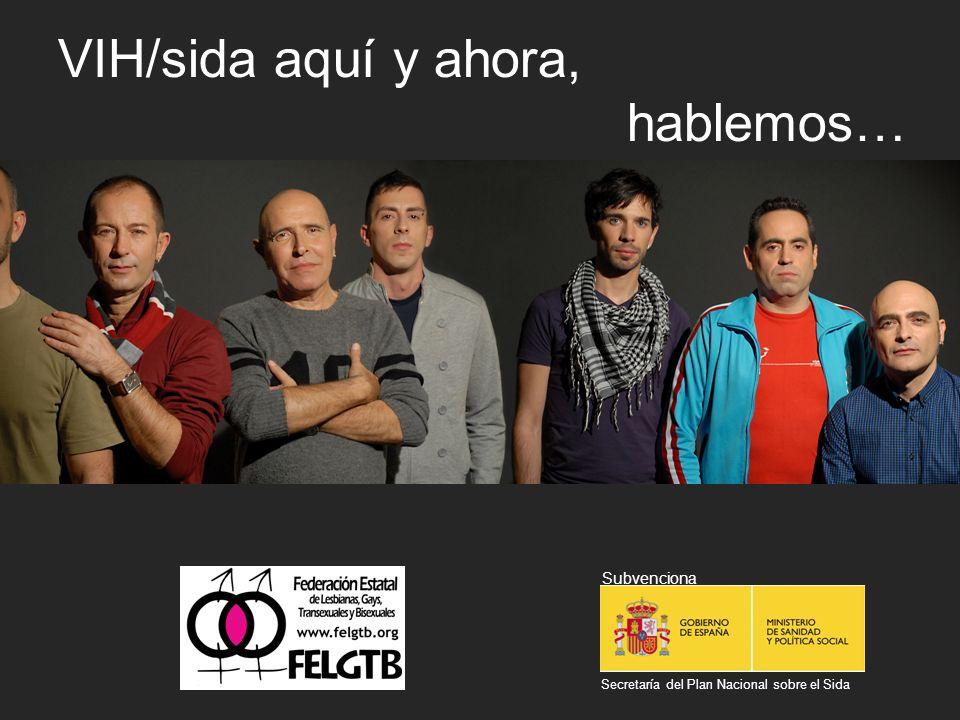 VIH/sida aquí y ahora, hablemos…