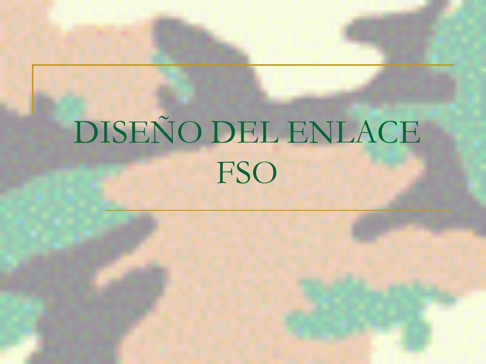 DISEÑO DEL ENLACE FSO