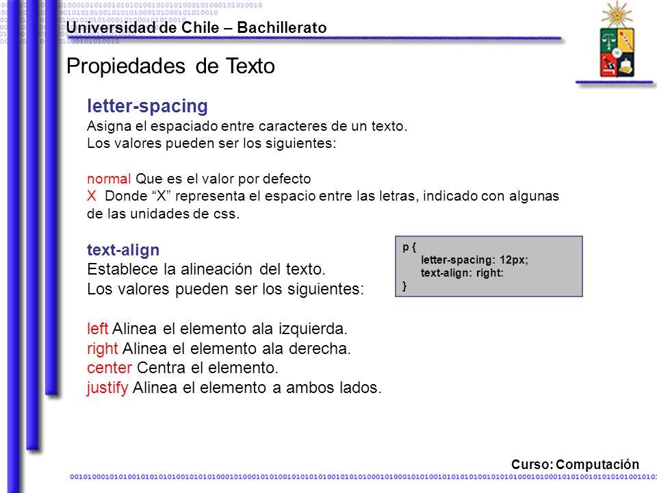 Propiedades de Texto letter-spacing text-align