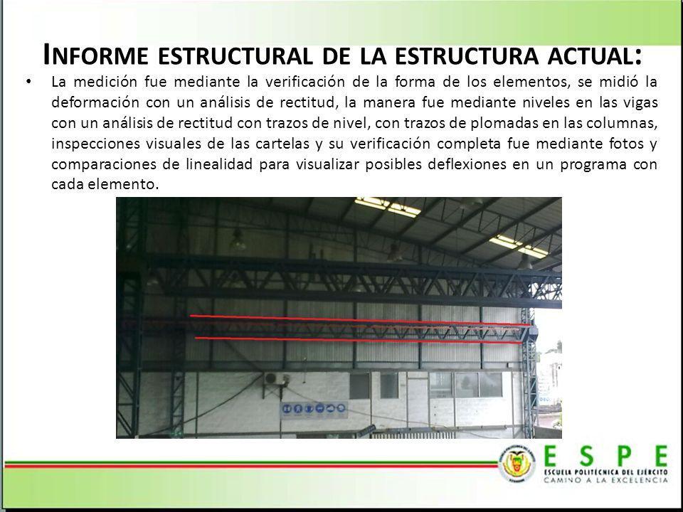 Informe estructural de la estructura actual: