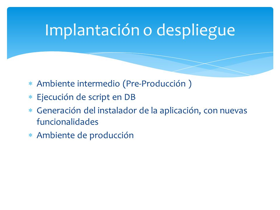 Implantación o despliegue