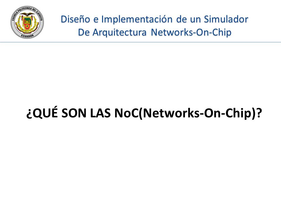 ¿QUÉ SON LAS NoC(Networks-On-Chip)