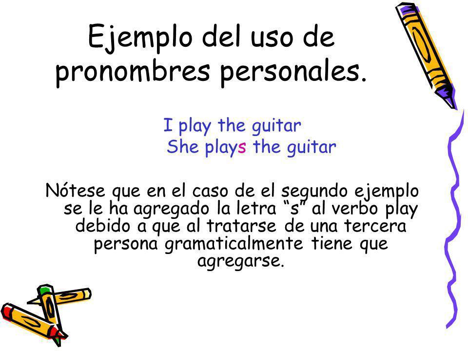Ejemplo del uso de pronombres personales.