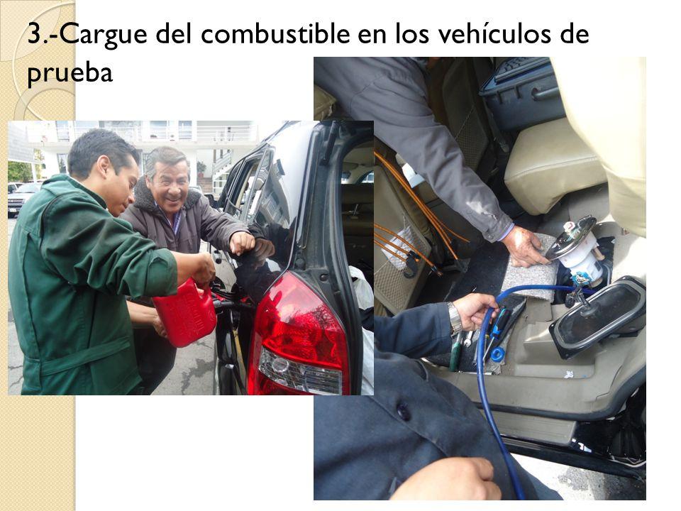 3.-Cargue del combustible en los vehículos de