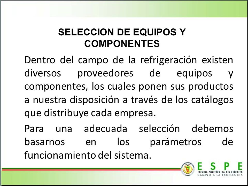 SELECCION DE EQUIPOS Y COMPONENTES
