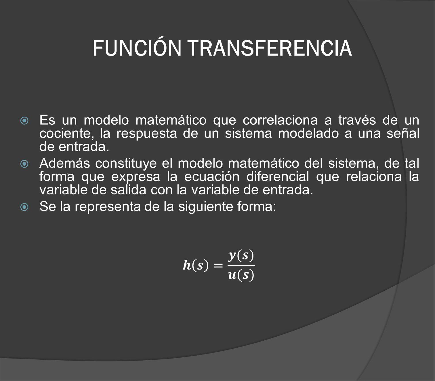 FUNCIÓN TRANSFERENCIA