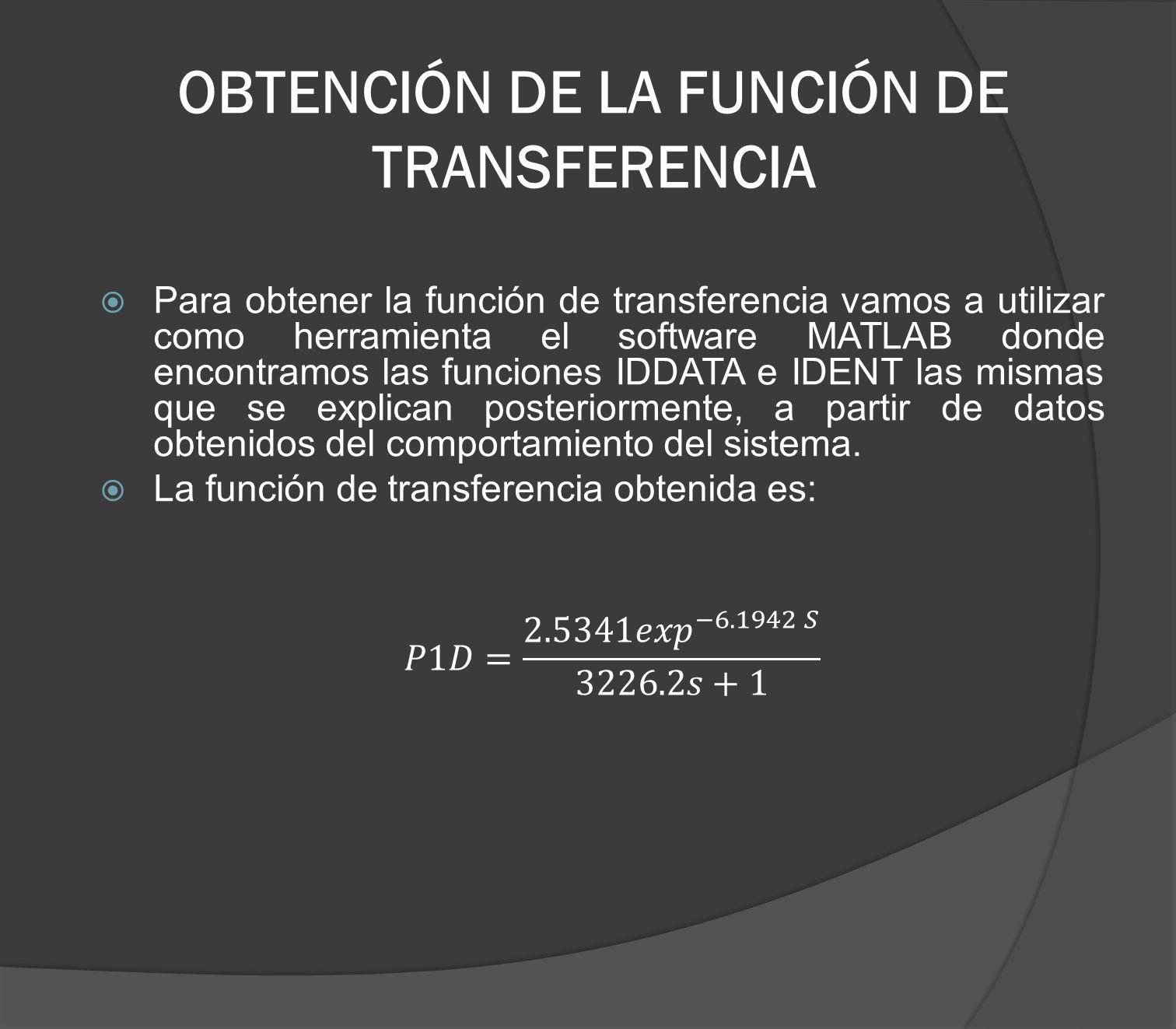 OBTENCIÓN DE LA FUNCIÓN DE TRANSFERENCIA
