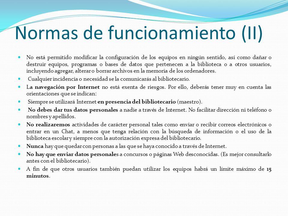 Normas de funcionamiento (II)