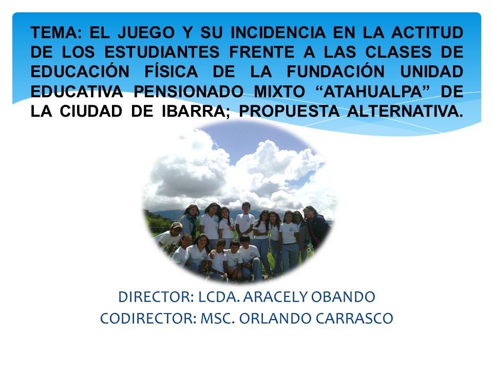 DIRECTOR: LCDA. ARACELY OBANDO CODIRECTOR: MSC. ORLANDO CARRASCO