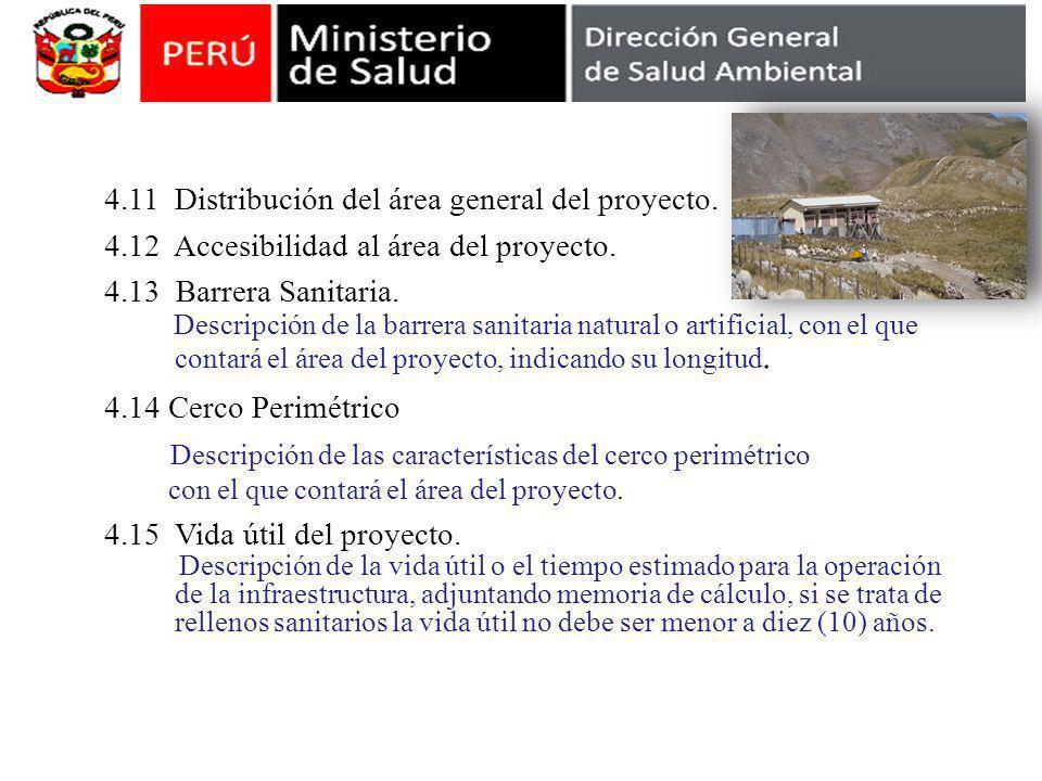 4.11 Distribución del área general del proyecto.