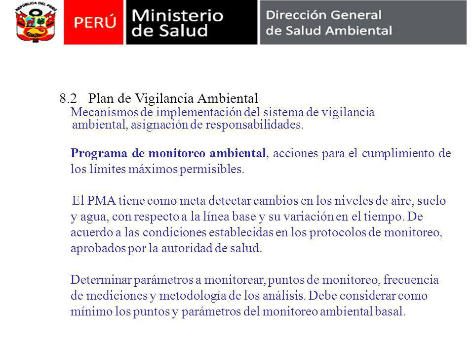 8.2 Plan de Vigilancia Ambiental