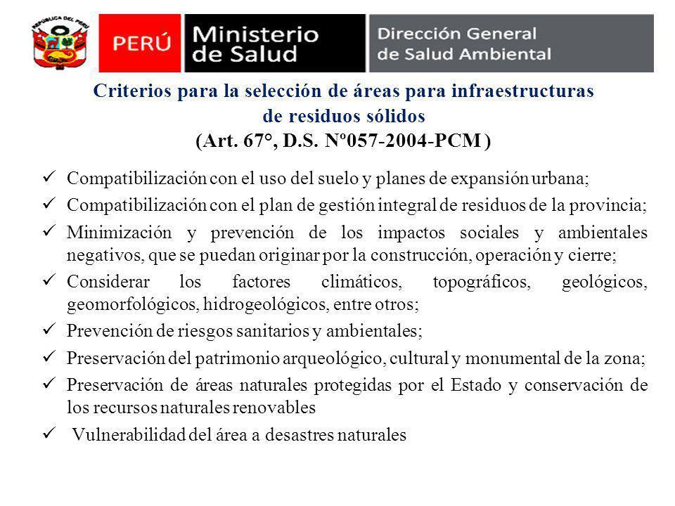 Criterios para la selección de áreas para infraestructuras de residuos sólidos (Art. 67°, D.S. Nº057-2004-PCM )