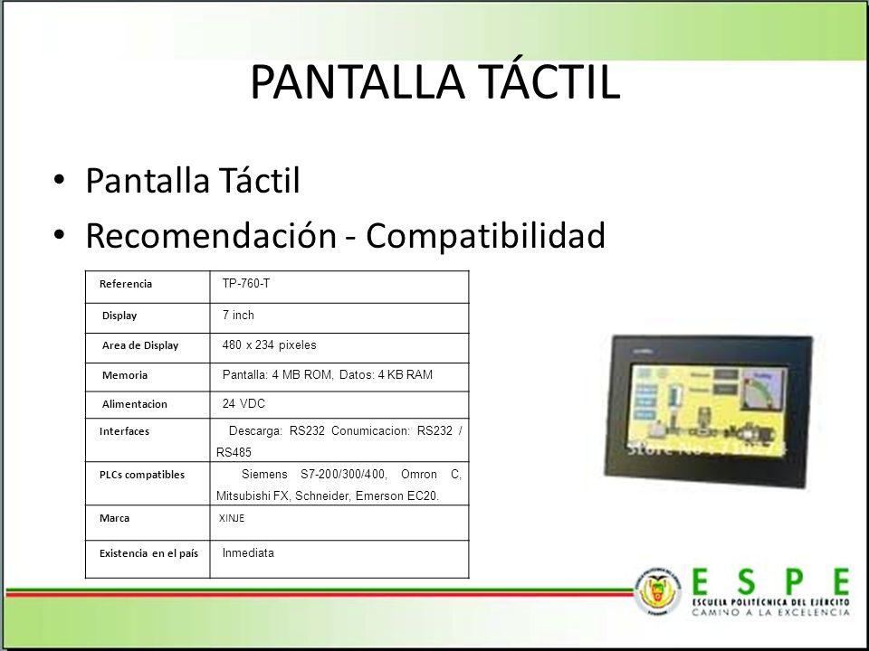 PANTALLA TÁCTIL Pantalla Táctil Recomendación - Compatibilidad